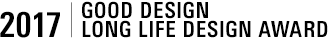 2017 | LONG LIFE DESIGN AWARD